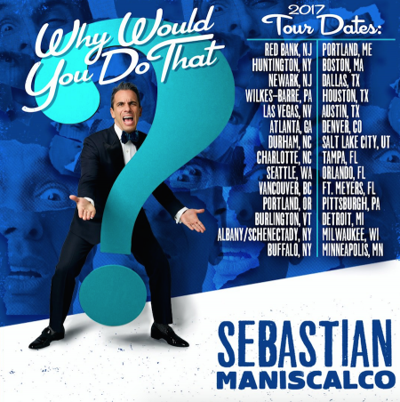 Why Would You Do That? Review of Sebastian Maniscalco