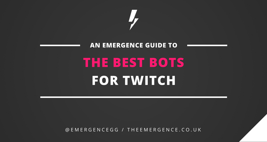 The Best Bots for Twitch - The Emergence - Medium