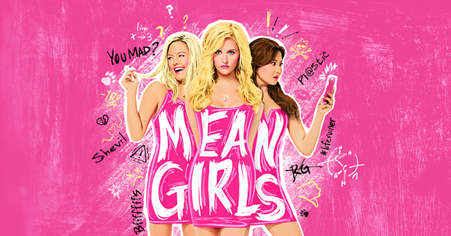 """Mean Girls"" the Musical!"