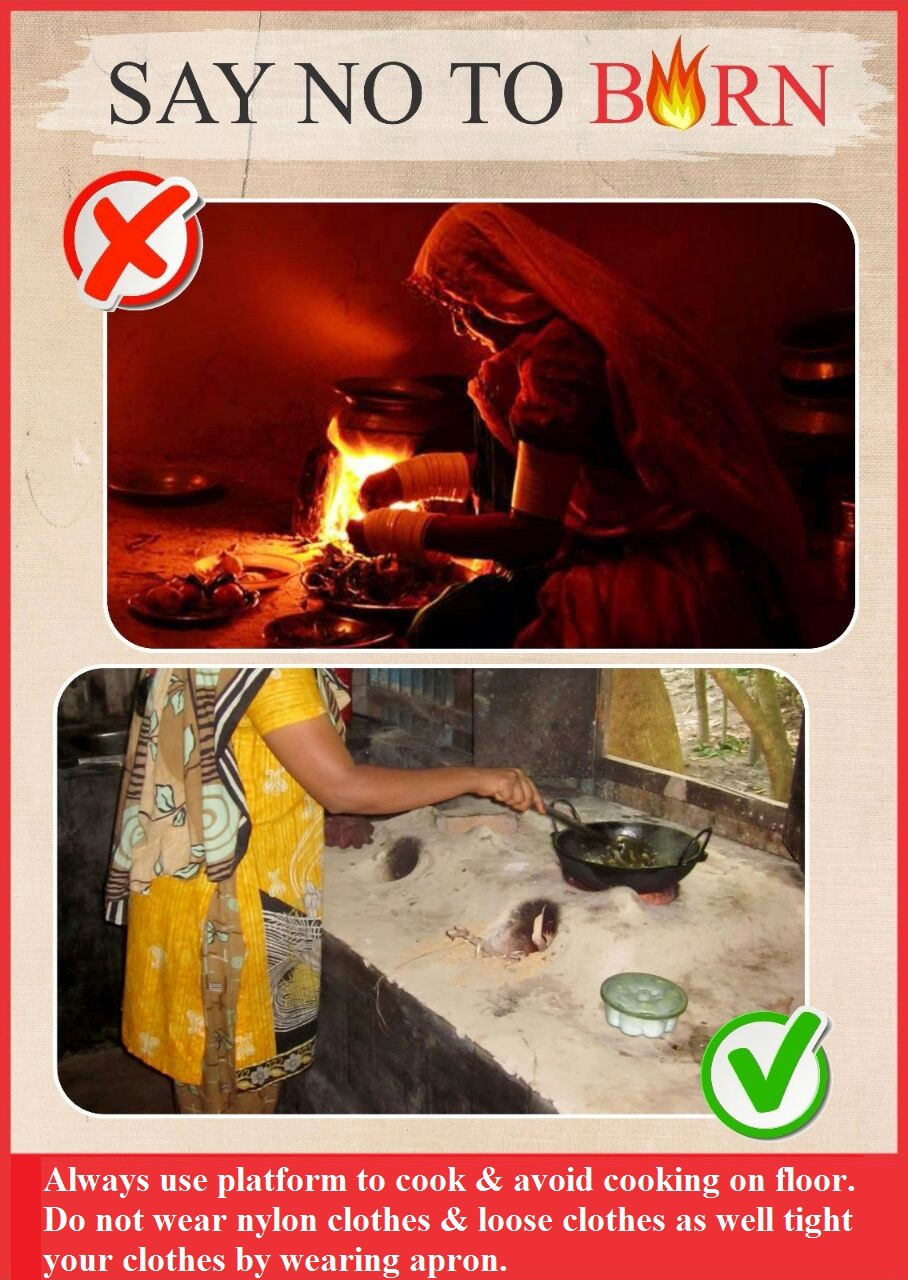 Awareness of burn Always use Platform to cook & avoid
