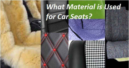 What Material Is Used For Car Seats Which One Is Best
