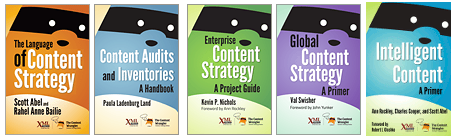 Covers of 5 of the books from the XML Press series by The Content Wrangler on content strategy-related topics.