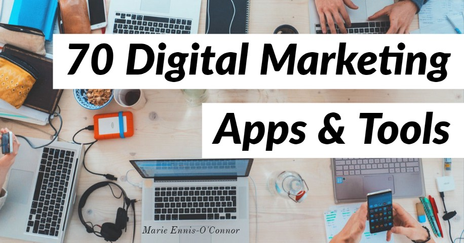 70 Of The Best Free Apps And Tools To Super Charge Your Digital Marketing