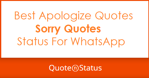 50 Sorry Quotes Apologize Quotes And Whatsapp Status