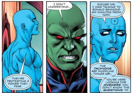 Tachyons bug Doctor Manhattan a lot.