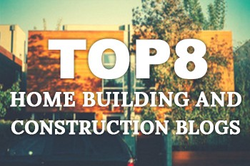 Top 8 Home Building and Construction Blogs - ProjectLink