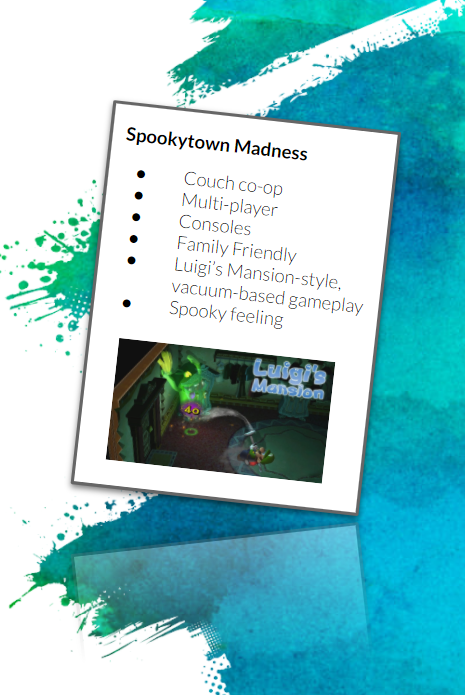 """A cartoony mock-up of a pitch one-sheet describing an imaginary game called """"Spookytown Madness""""."""