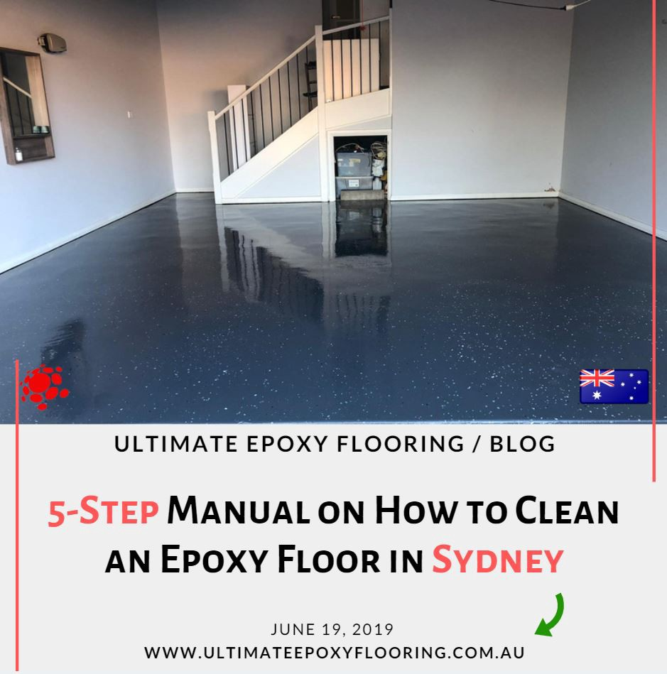 5 Step Manual On How To Clean An Epoxy Floor In Sydney