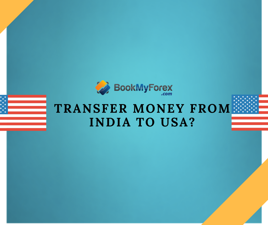 Transfer Money From India To The Usa