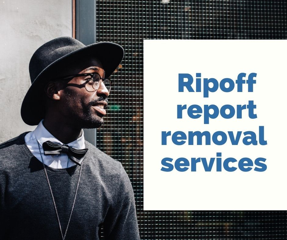 Offering Ripoff report removal services for customers: