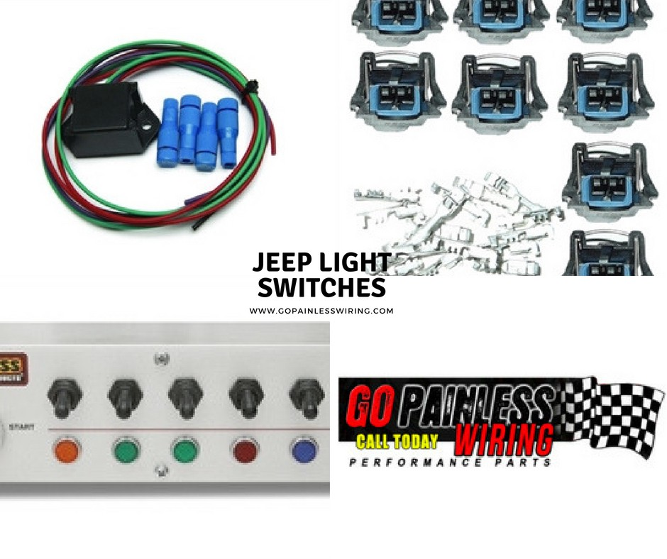Jeep Light Switches — Go Painless Wiring - Go Painless ... on jeep door wiring, jeep relay wiring, jeep wiper motor wiring, jeep coil wiring, jeep brake light wiring, jeep solenoid wiring, jeep switch panel,