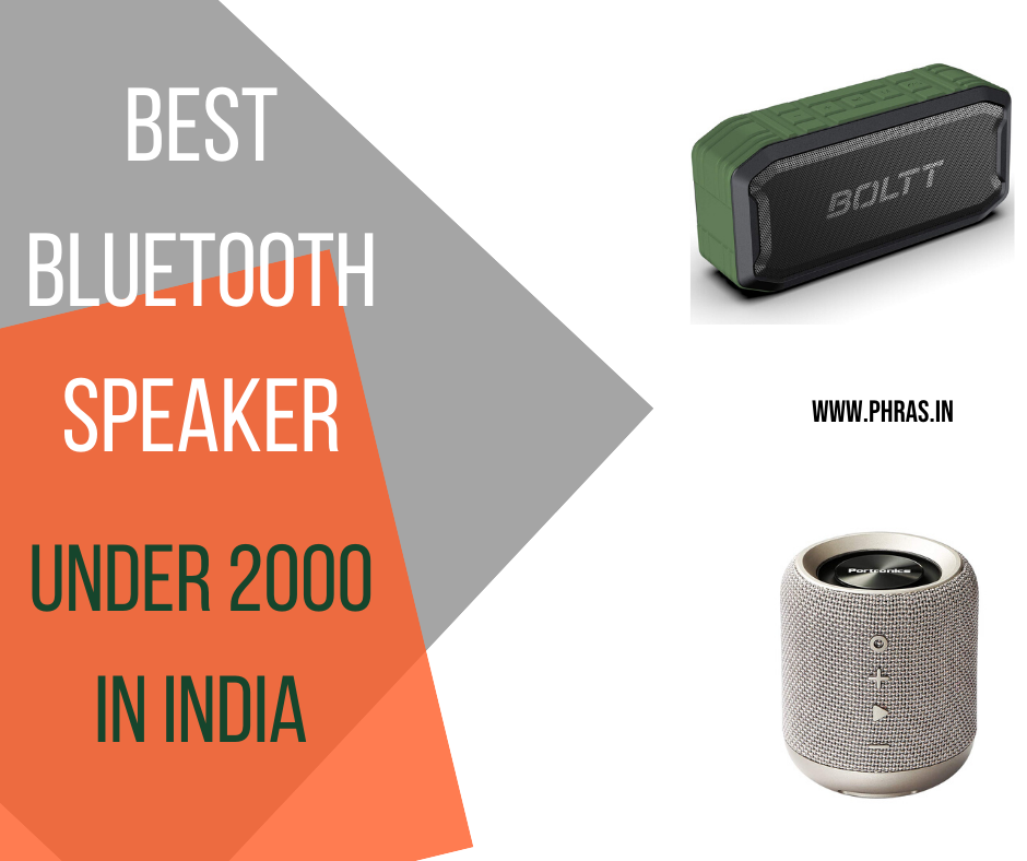 Best Bluetooth Speaker Under 2000 In India Reviews And Buying Guide By Xoxixa Jun 2020 Medium