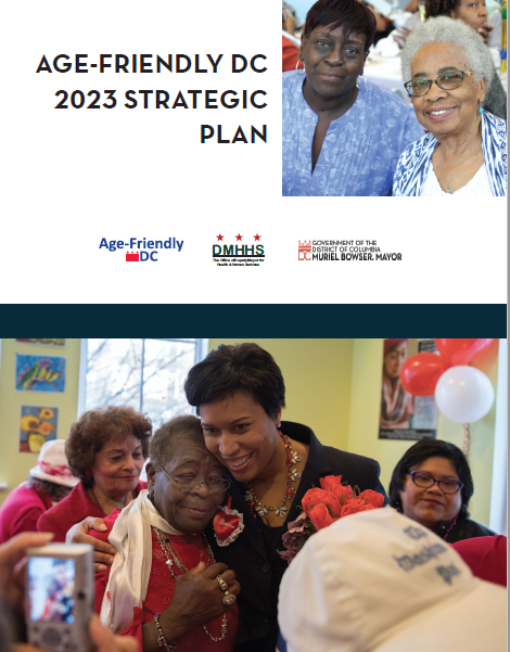 Mayor Bowser Releases Age-Friendly 2023 Strategic Plan at