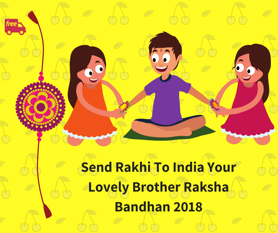 Send Rakhi To India Your Lovely Brother Raksha Bandhan