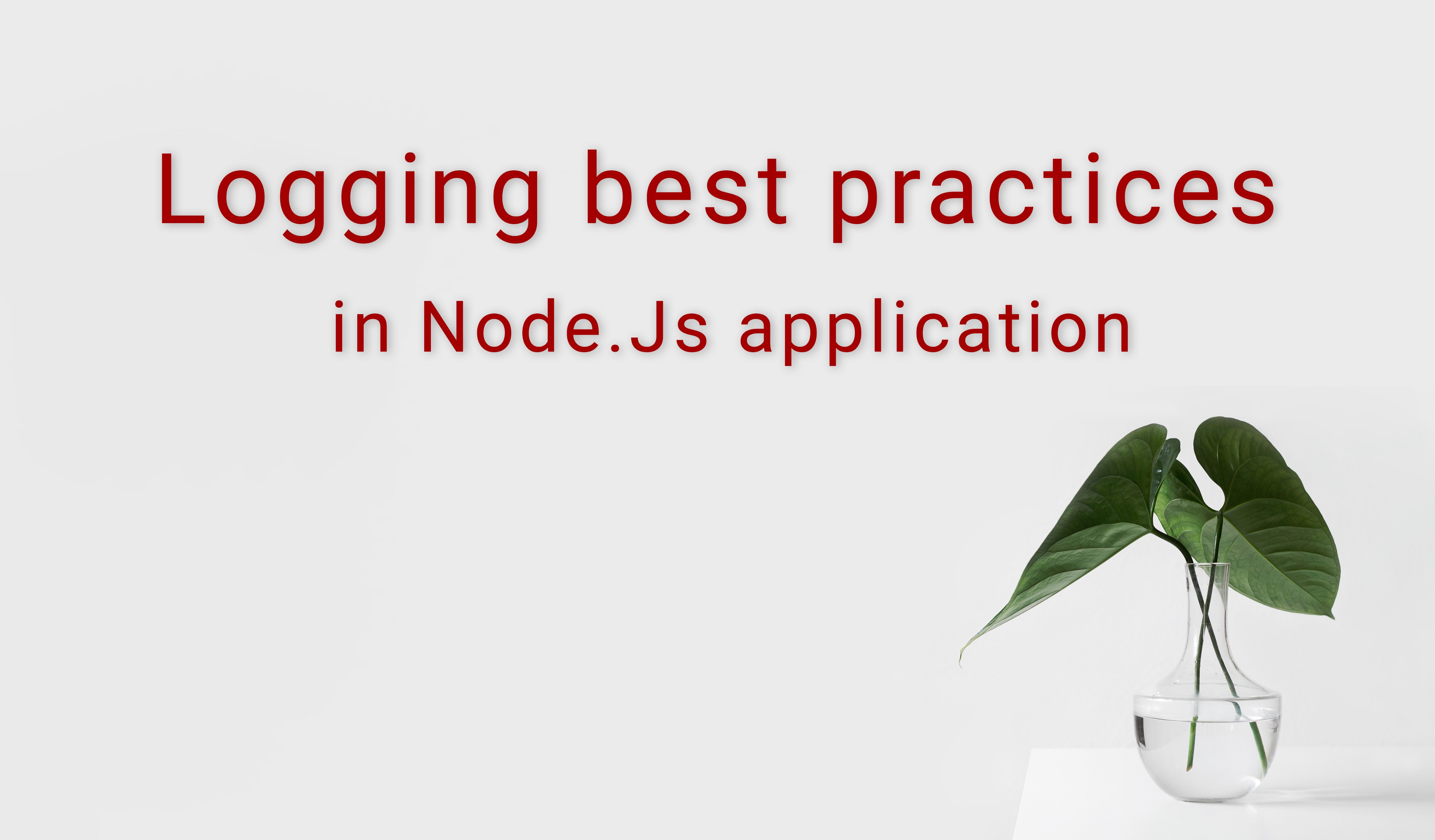 Logging: Best Practices for Node JS Applications - Bits and