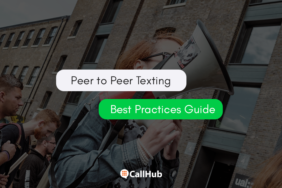 13 Best Practices you must follow for Peer-to-Peer Texting