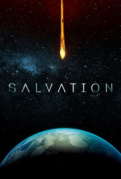 The movie poster of Salvation, at the bottom is the Earth and a fiery asteroid is falling towards it and threatens an extinction-level event.