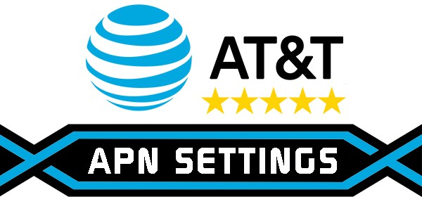 AT&T USA APN Settings For Android, iPhone, Nokia & Windows 2019