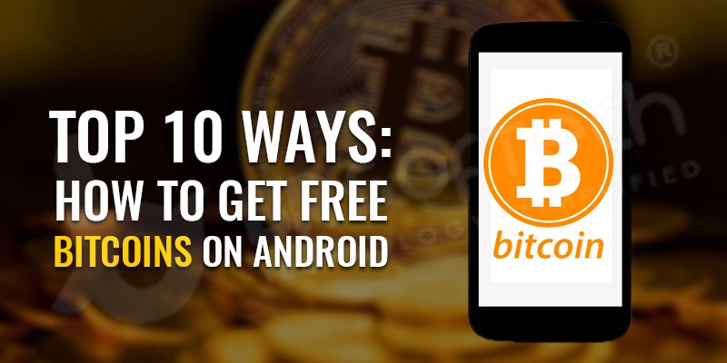 How To Get Free Bitcoins Without Investment On Android -