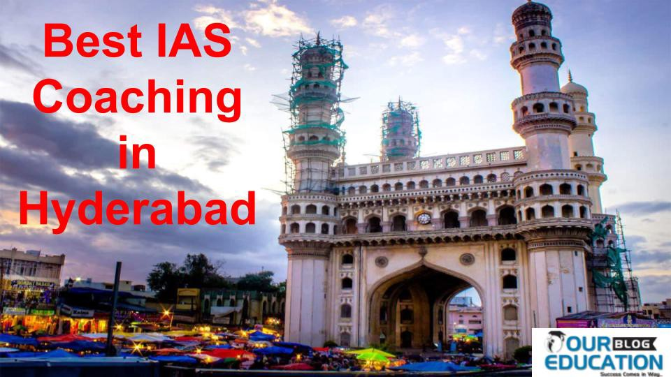 Details Of Top IAS Coaching in Hyderabad. Address, fee structure, Batch size, all information provide Top IAS Coaching