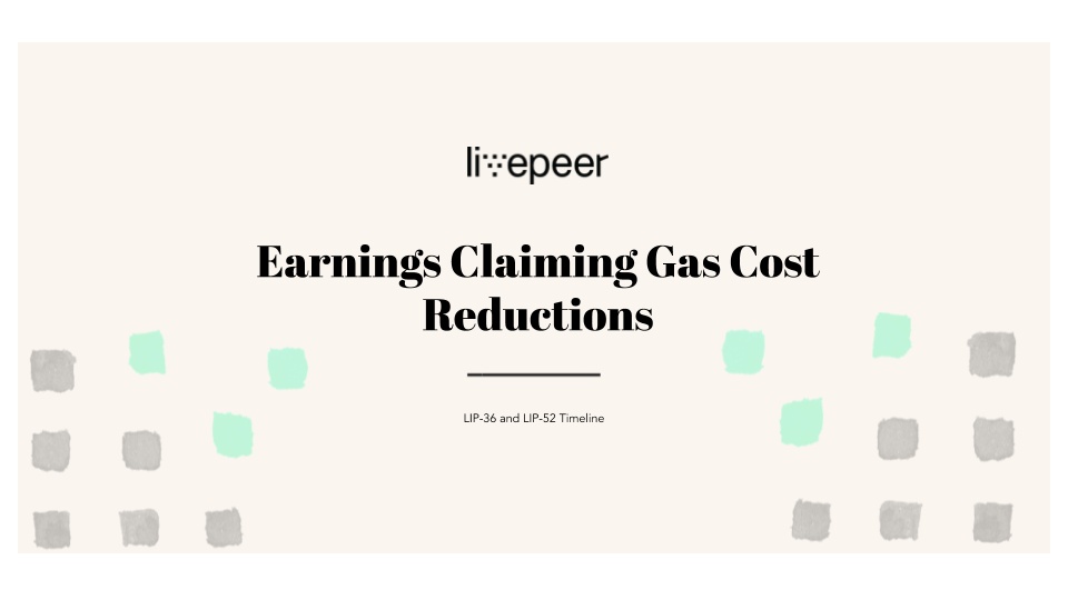 Earnings Claiming Gas Cost Reductions: LIP-36 and LIP-52 Timeline