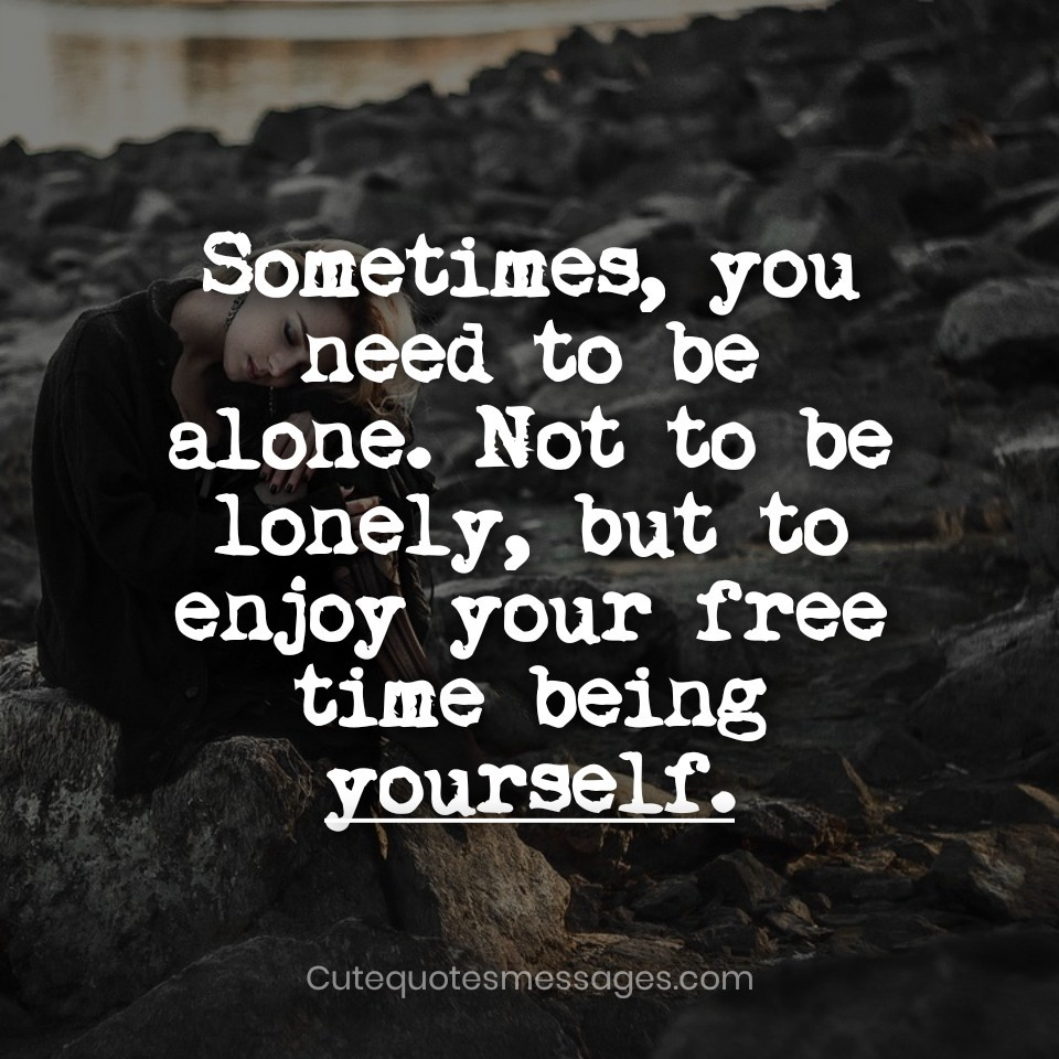 Sad Alone Quotes and Status for Girls and Boys  by Cute Quotes