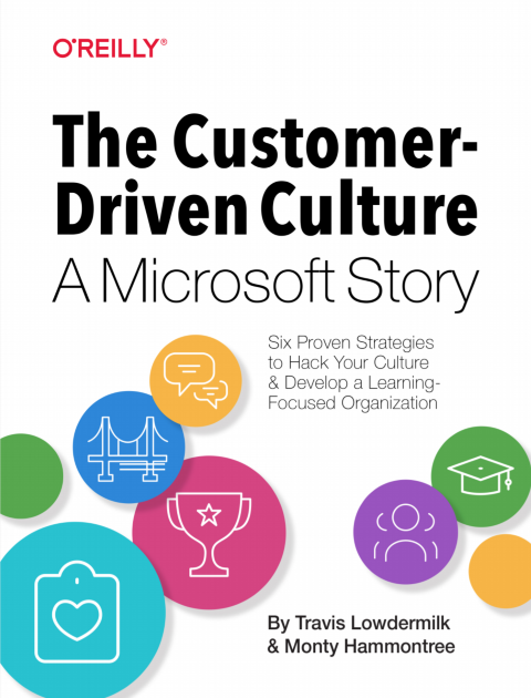 The book cover of The Customer-Driven Culture: A Microsoft Story