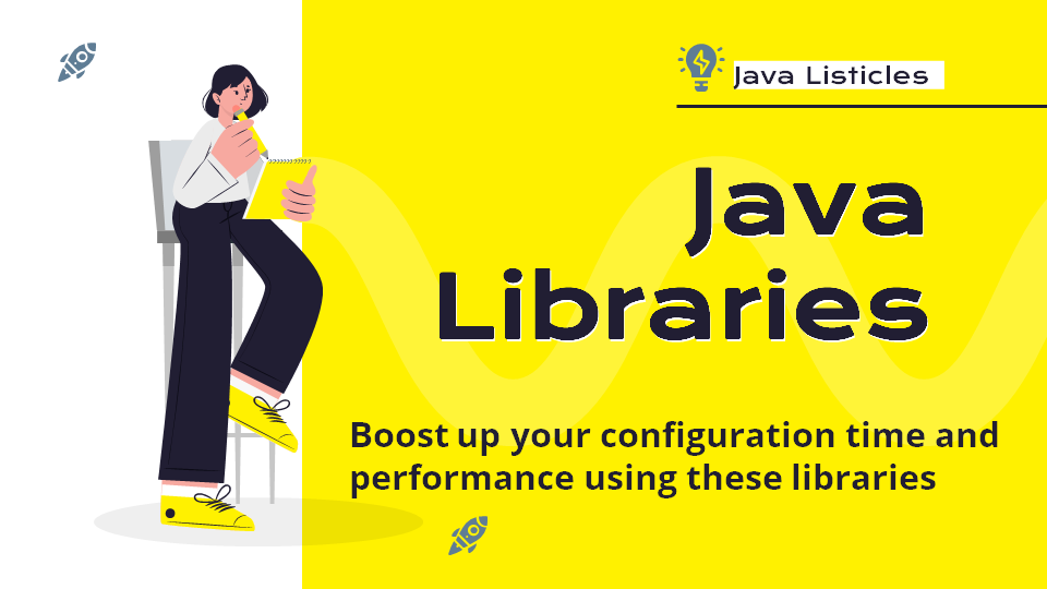 Top 9 Java Libraries Will Save Your More Time
