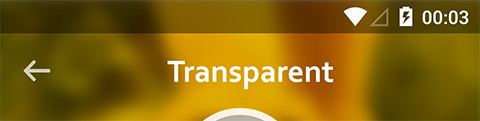 Working With Transparency To Create Immersive Android Experiences