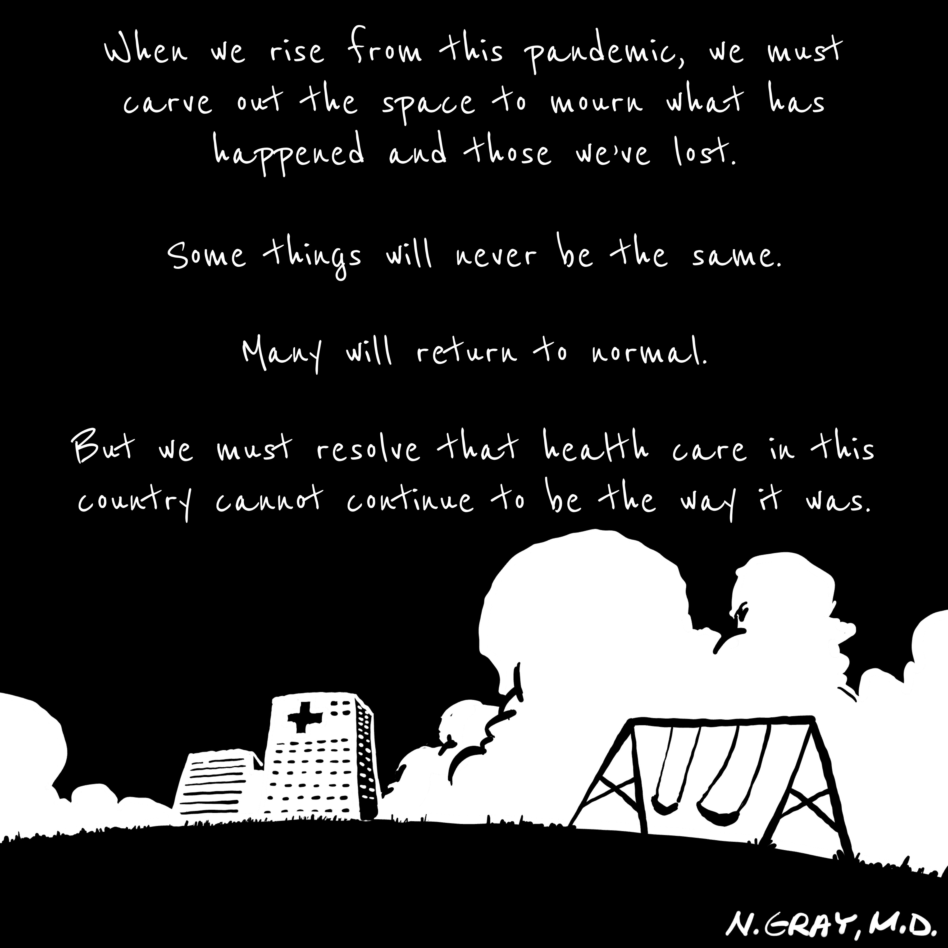 Playground and hospital—When we rise from pandemic, we must resolve that healthcare cannot remain how it was.