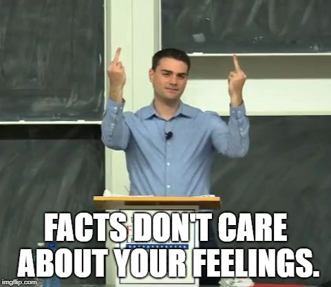 """Ben Shapiro showing the middle finger with the caption """"facts don't care about your feelings"""""""
