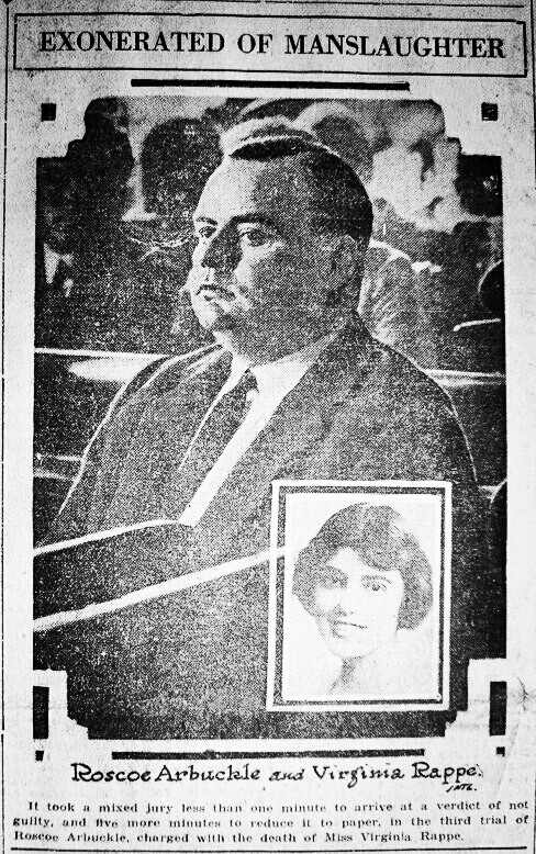 """A headline reads """"Exonerated of Manslaughter"""" and stands above a larger picture of Arbuckle in the courtroom and a smaller picture of Virginia Rappe."""