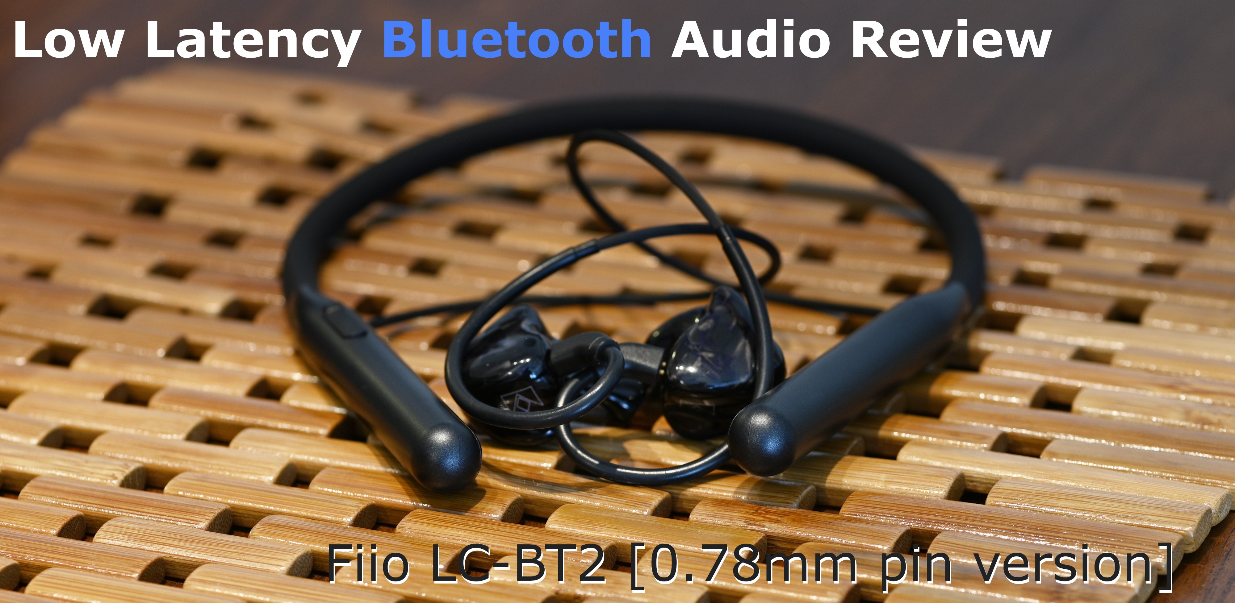 The Fiio LC-BT2 2-Pin 0.78mm version with the Noble K10 custom IEM's