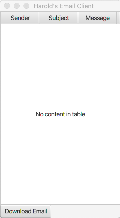 A window that contains a table with a column for the sender, subject, and message fields, and a button to download email.
