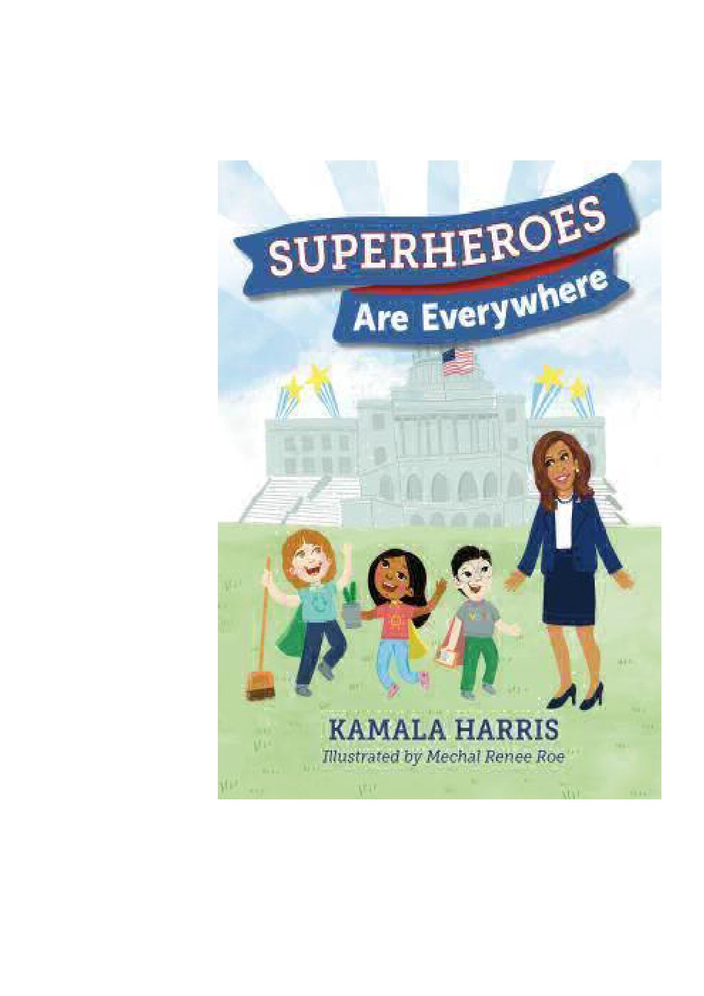 D O W N L O A D P D F By Kamala Harris Superheroes Are Everywhere By Siforode Medium