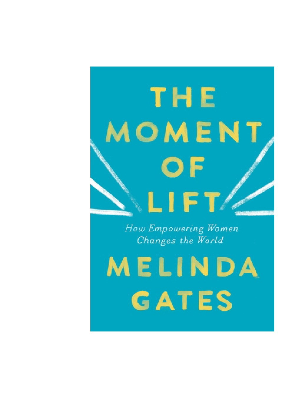 Melinda Gates ( The Moment of Lift ...