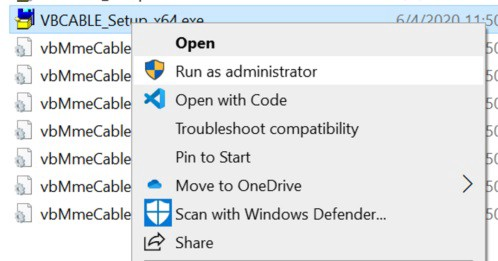 """Screenshot that shows right-clicking on the VBCABLE_Setup executable and selecting """"Run as Adminstrator"""" from the menu"""