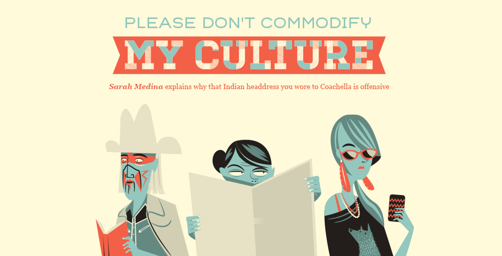 Please Don't Commodify My Culture - The Bold Italic