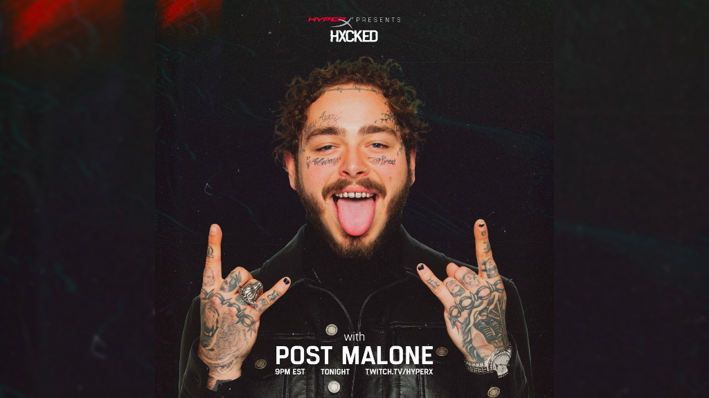 Hxcked by Twitch and HyperX brings Post Malone to gaming.
