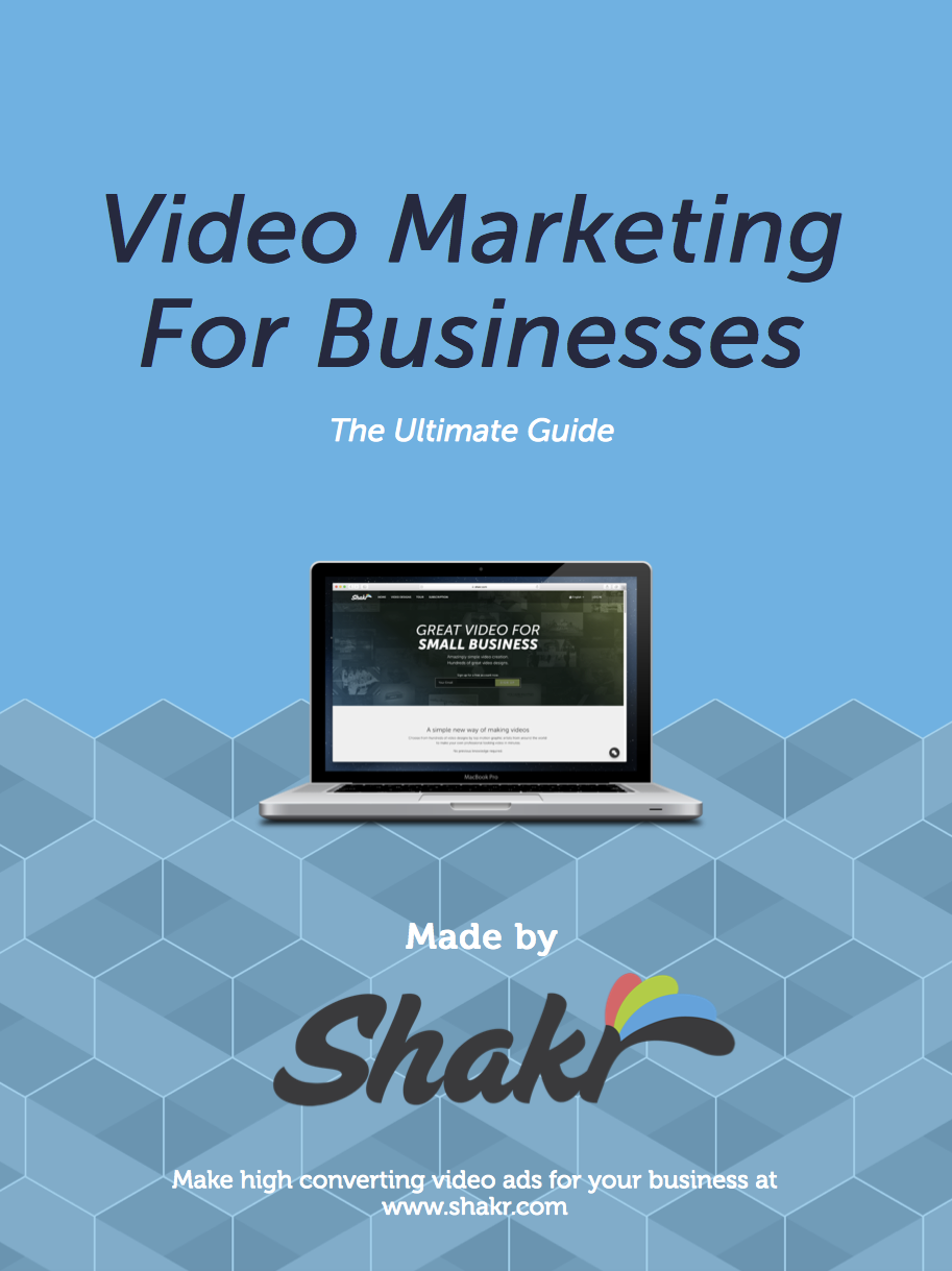 Video Marketing For Businesses - The Ultimate Guide