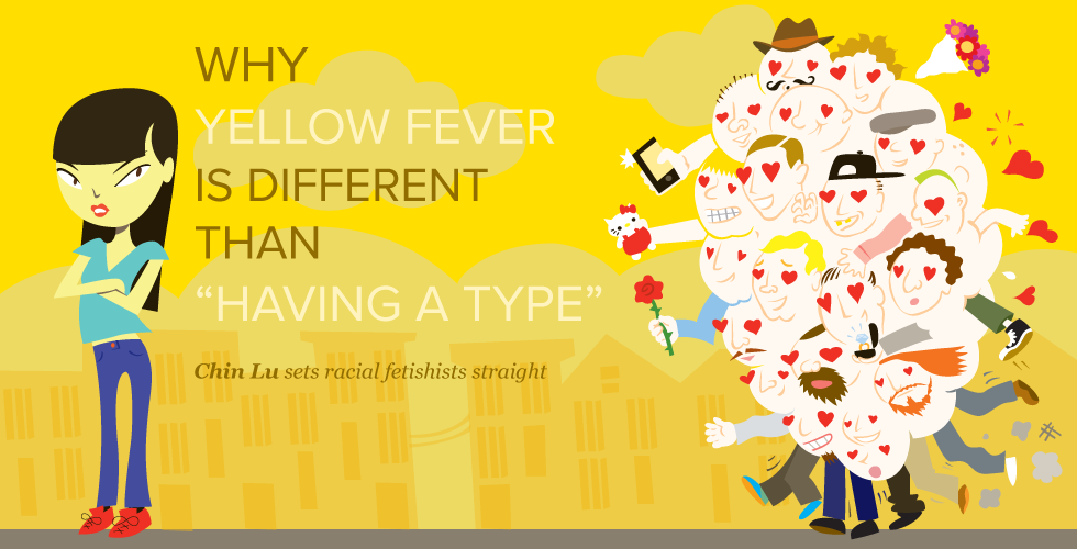 "Why Yellow Fever Is Different Than ""Having a Type"" - The"