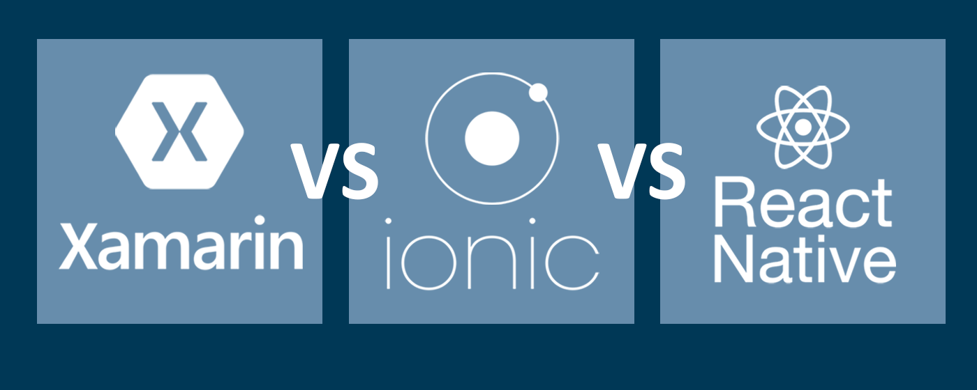 Xamarin vs Ionic vs React Native: differences under the hood